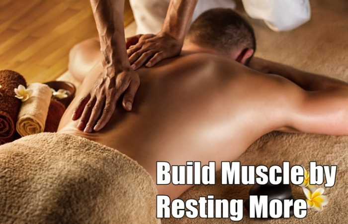 build muscle by resting more