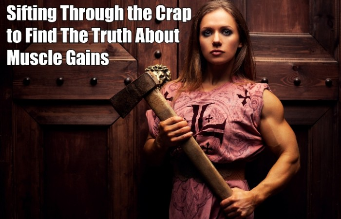 the truth about muscle gains