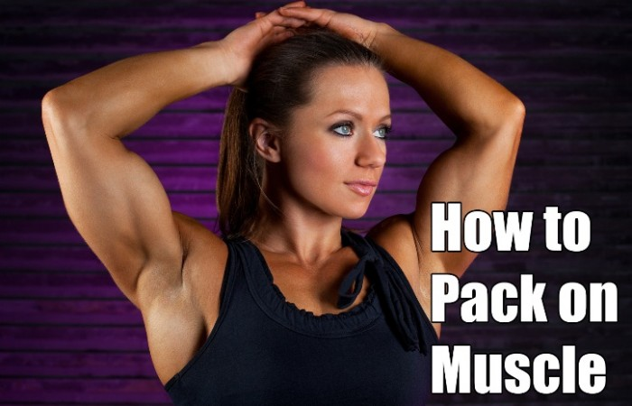 how to pack on muscle