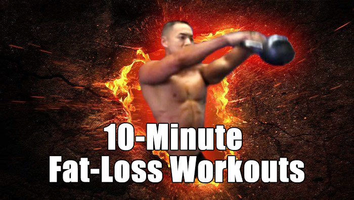 10 minute fat loss workouts
