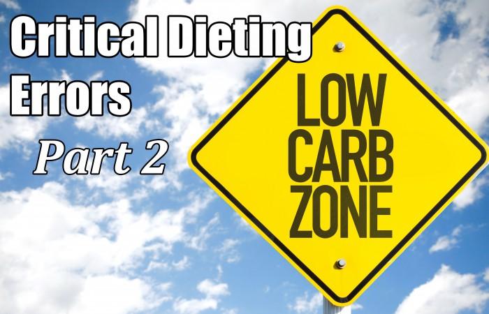 critical dieting errors part 2